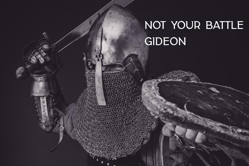 Not Your Battle 4 - Gideon